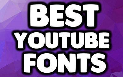 7 font chữ đẹp nhất cho thumbnail trên YouTube (2021)